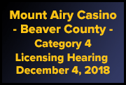 Mount Airy - Beaver County -  Category 4 License Hearing