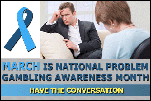 National Problem Gambling awareness Month