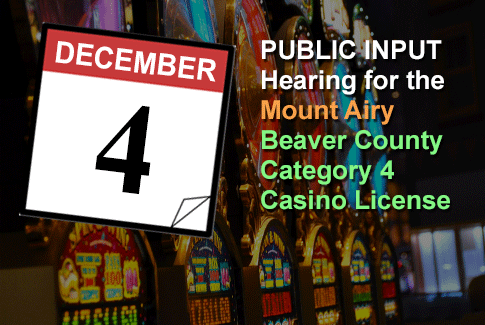 Mount Airy - Beaver County -  Category 4 License Hearing December 4