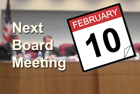 Next Regular Board Meeting February 10th, 2021