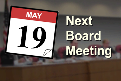 Next Regular Board Meeting May 19th, 2021