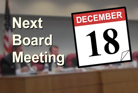 Next Regular Board Meeting December 18th, 2019